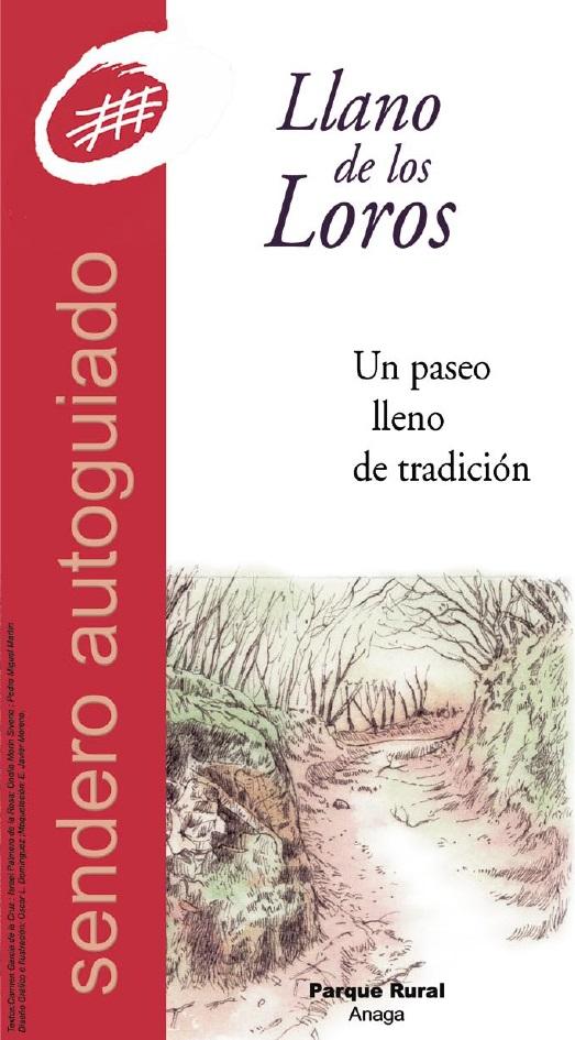 Sendero Autoguiado Llano de Los Loros