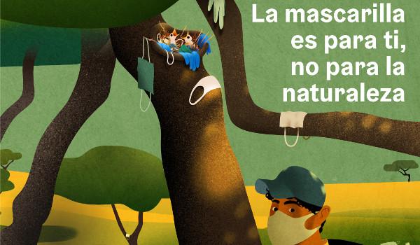 Recuerda que la mascarilla es para ti, no para la naturaleza