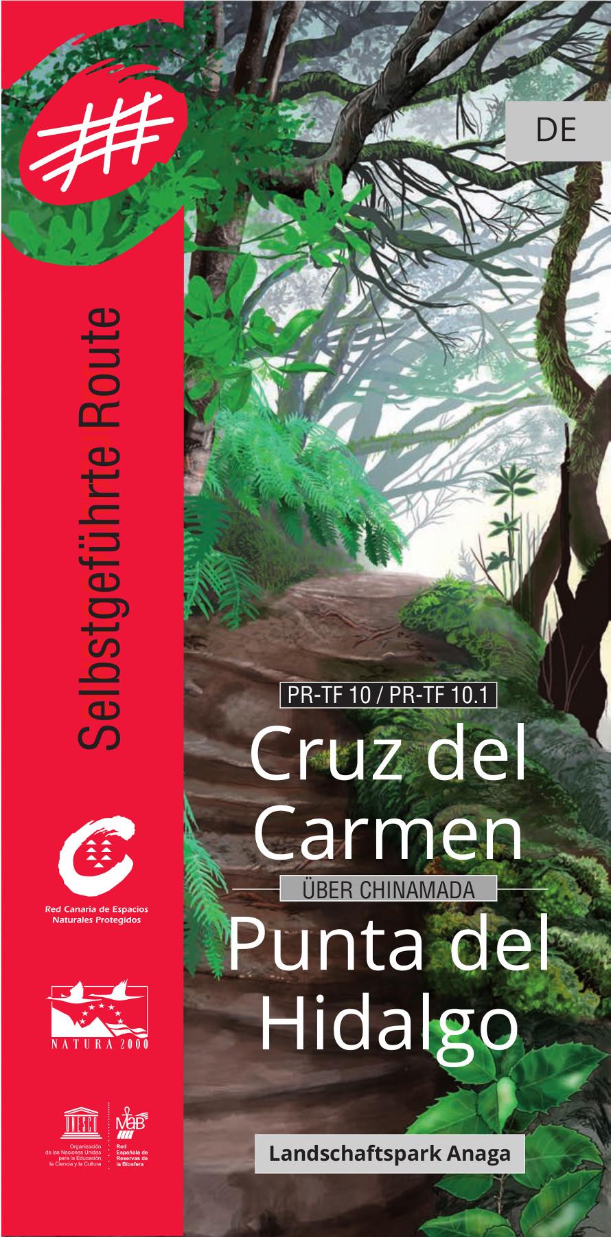 Ruta Autoguiada Cruz del Carmen - Punta del Hidalgo / Alemán