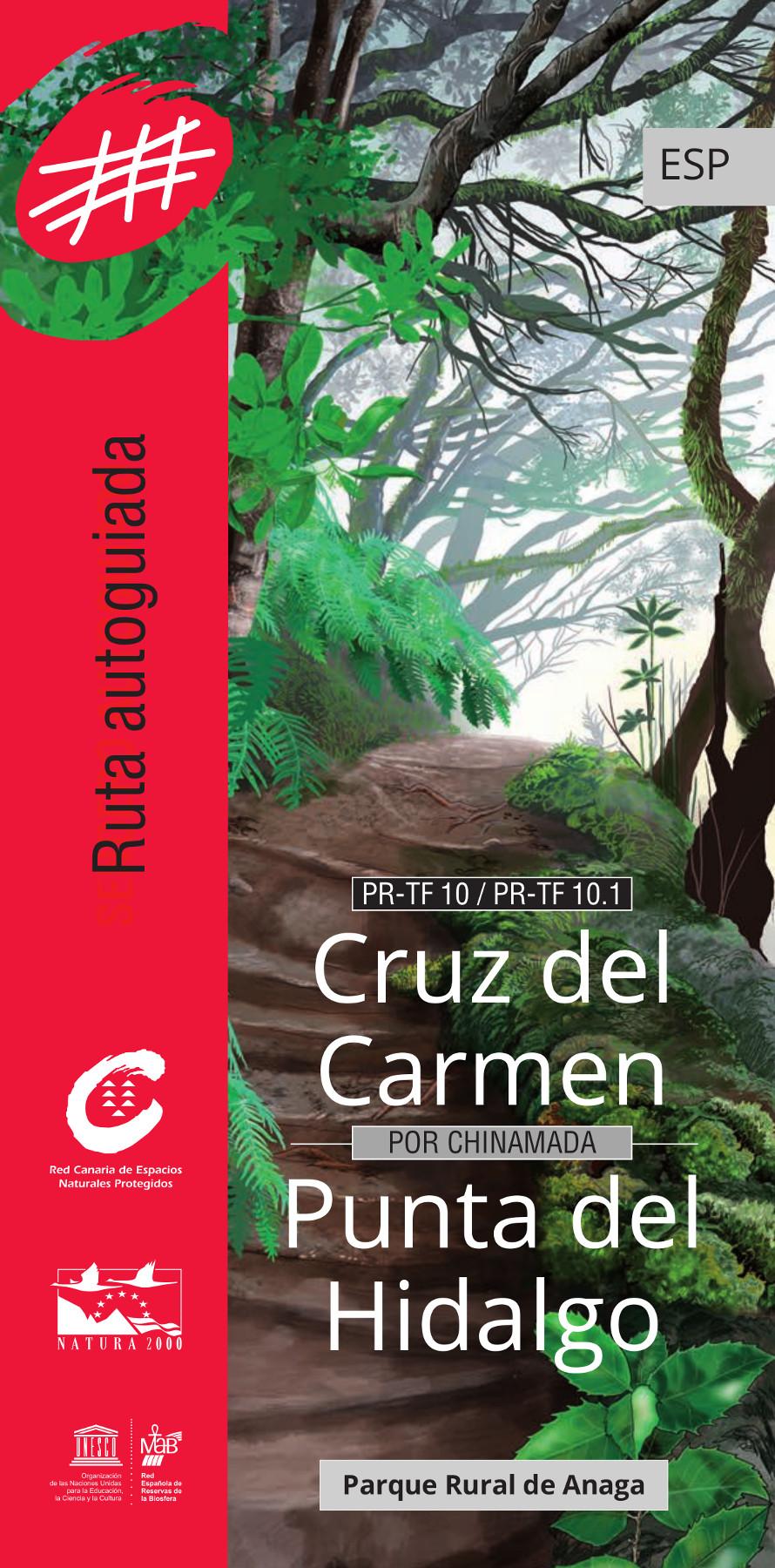 Ruta Autoguiada Cruz del Carmen - Punta del Hidalgo / Español